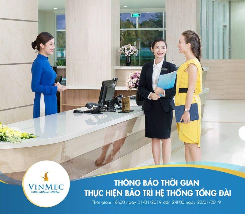[Vinmec Hạ Long] Thông báo về việc nâng cấp Tổng đài Bệnh viện Đa khoa Quốc tế Vinmec Hạ Long