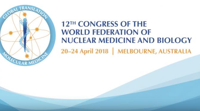 Vinmec tham dự chương trình Hội nghị Liên đoàn Y học hạt nhân và Sinh học thế giới lần thứ 12