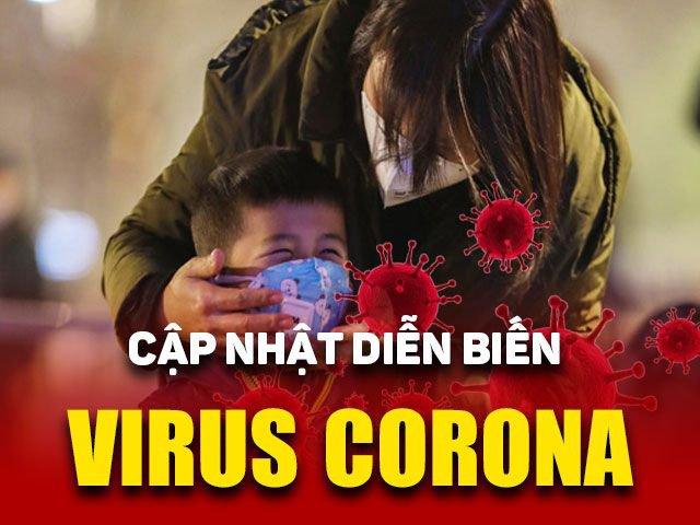 Cập nhật diễn biến mới về dịch Corona