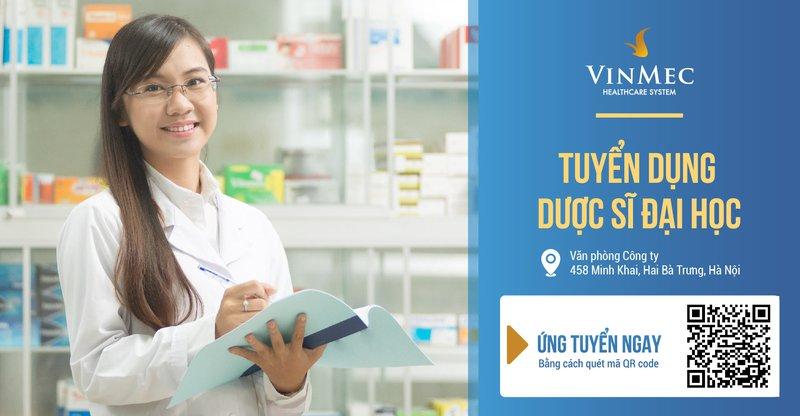 Công ty Vinmec thông báo tuyển dụng dược sĩ đại học